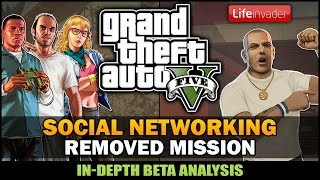 "GTA V - Cut Mission ""Social Networking"" [Beta Analysis] - Feat. SpooferJahk"