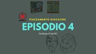 Playcool - Piazzamento giocatori - Episodio 4
