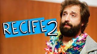 Vídeo - Recife 2