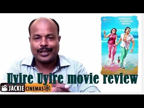 Uyire Uyire movie review by jackie sekar