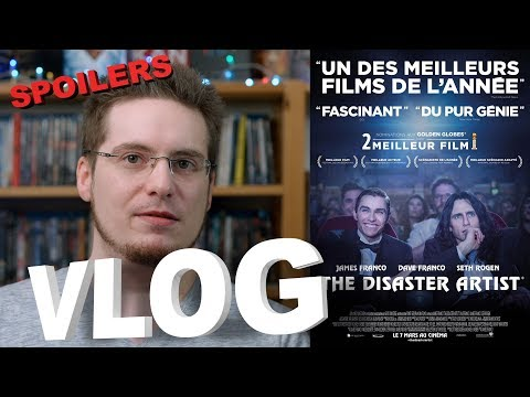 Vlog - The Disaster Artist (SPOILERS)