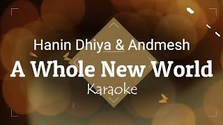 A Whole New World (Cover) by Hanin Dhiya & Andmesh Karaoke Tanpa Vokal