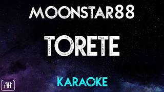 Moonstar88 - Torete (Karaoke/Instrumental)