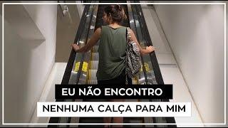 NÃO EXISTEM CALÇAS PARA MULHERES ALTAS  | Manu Fernandes