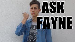 ASK FAYNE# 2!