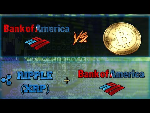 Bank of America Admits Cryptocurrencies (Ripple XRP) Are a Threat to Its Business Model | Ripple XRP