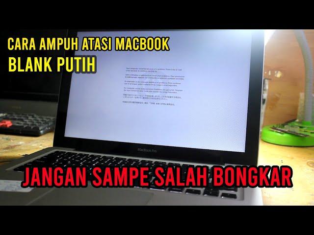 Cara Atasi Macbook Pro A1278 Blank Putih