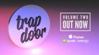 Trapdoor Volume Two - Out Now - feat. Dave Luxe, Jay Prince, Maxx Baer Thumbnail