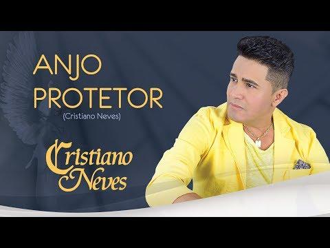 Cristiano Neves - Anjo Protetor