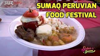 2018 Sumaq Peruvian Food Festival