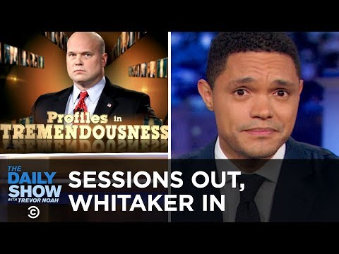 Jeff Sessions, You're Fired. Guy from CNN, You're Hired. | The Daily Show