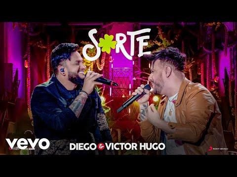 Diego & Victor Hugo – Sorte