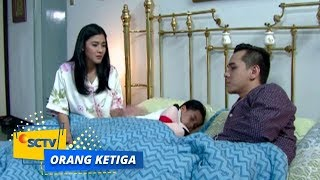 Video Highlight Orang Ketiga - Episode 167 dan 168 download MP3, 3GP, MP4, WEBM, AVI, FLV Juni 2018