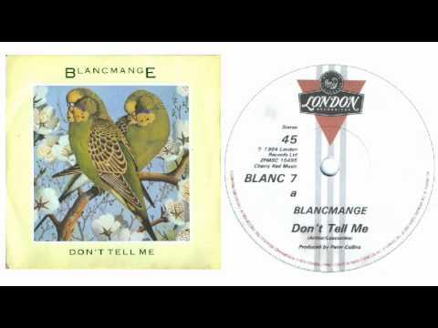 Blancmange - Don't Tell Me (Original 12