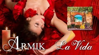 Armik – La Vida (World Fusion, Flamenco, Spanish Guitar) - Official