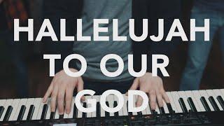 Hallelujah To Our God (Music Video) - Jarod Espy Mp3