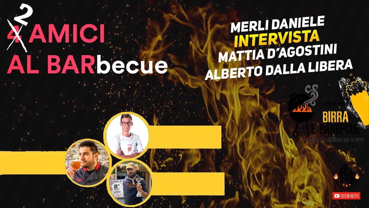 04 - video intervista a Mattia D'Agostino MasterChef 5 e Alberto Dalla  Libera Best Barbecue Quality - YouTube