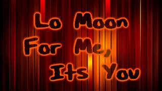 Cover images Lo Moon - For Me, It's You [Lyrics on screen]