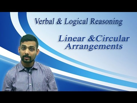 Best Tips for GRE,GMAT,IBPS, Bank PO - Reasoning - Linear & Circular Arrangements by Mr. Vibhu