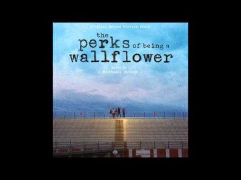Michael Brook- Home Again (The Perks of Being A Wallflower Score)