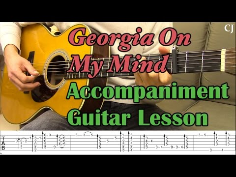 Georgia On My Mind - Guitar Accompaniment (With Tab) - Watch and Learn Guitar Lesson - Camilo James