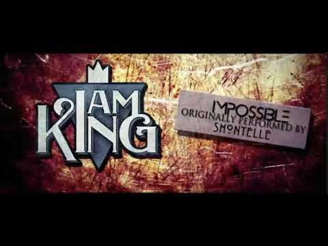 I am king impossible (shontelle cover) 1 hour loop