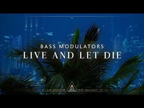 Смотреть клип Bass Modulators - Live And Let Die