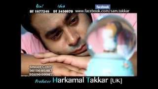 Tareyan Di Loe Singer SAM TAKKAR-HD SONGS