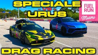 STRAIGHT PIPED FERRARI! * Ferrari Speciale vs Lamborghini Urus Drag Racing 1/4 Mile Fuel Run