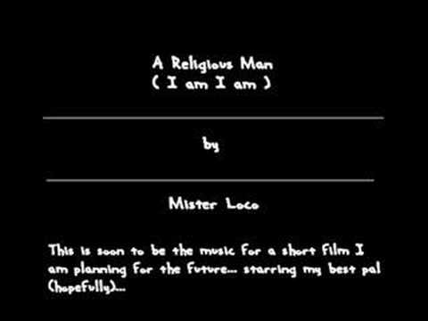 Religious Man ( I am I am )