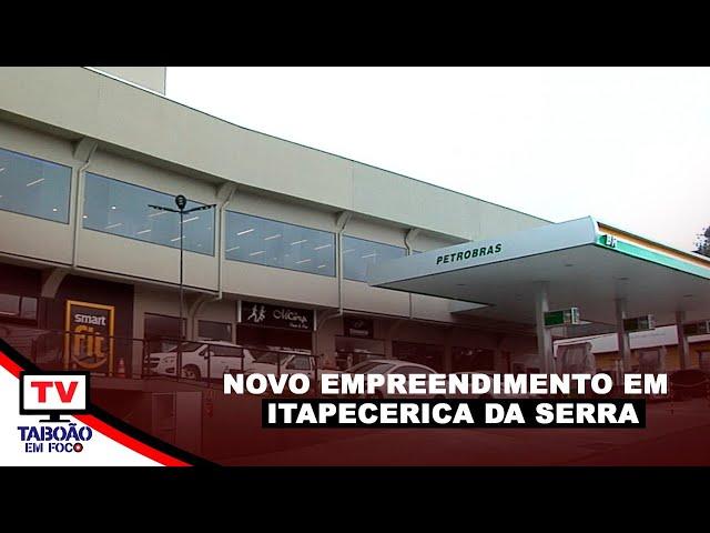 Inauguração de Empreendimento Comercial em Itapecerica da Serra