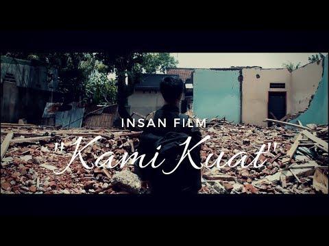 """Kami Kuat"" - Short Film Inspirasi"