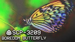 Video SCP-3209 - Boredom Butterfly 🦋 : Object Class - Euclid : Mind-Affecting SCP download MP3, 3GP, MP4, WEBM, AVI, FLV Oktober 2018