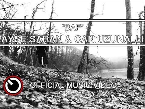 Ayşe Saran & Can Uzunallı - Saf [OFFICIAL VIDEO]