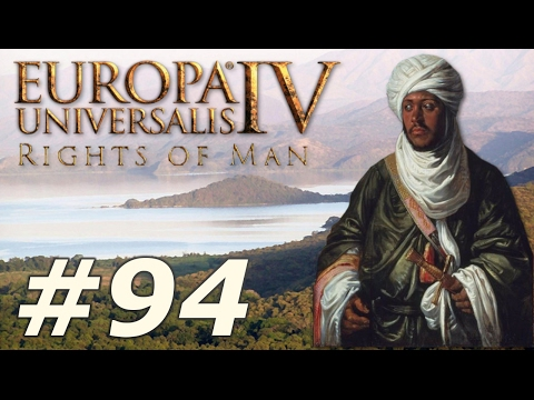 Europa Universalis IV: The Rights of Man | Ethiopia - Part 94