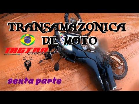 TRANSAMAZÔNICA DE MOTO SEXTA PARTE  Porto Velho a Santarem  BR230  Estilo Radical