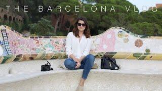 The Barcelona Vlog | The Anna Edit
