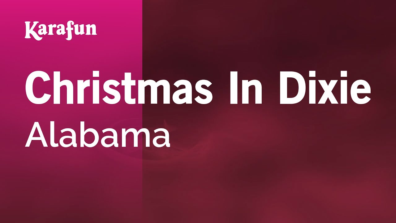 Alabama Christmas In Dixie.Karaoke Christmas In Dixie Alabama