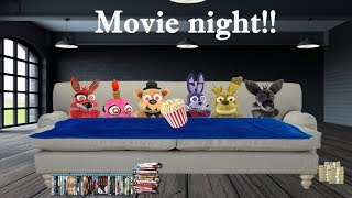 Fnaf plush- Movie Night