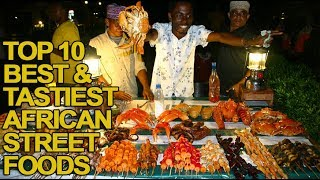 Top 10 African Countries with the Best Street Foods