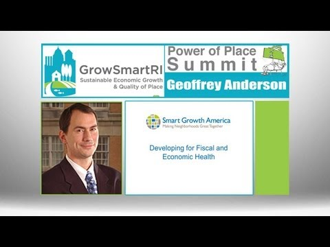 Grow Smart RI's Power of Place Summit - Developing for Fiscal & Economic Health