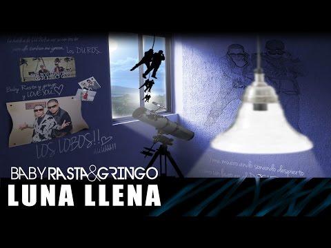 Baby Rasta y Gringo - Luna Llena