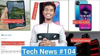 Tech News #104 - Galaxy Fold 2, Flipkart Touch And Feel, Realme C3s, Airtel Price Hike, Samsung A31