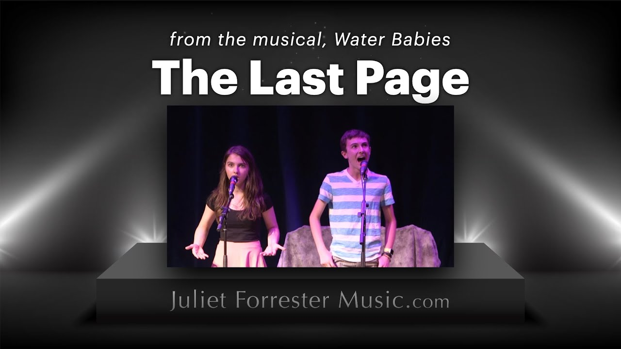 The Last Page - sung by Katherine Forrester & Trek Buccino - from the musical, Water Babies