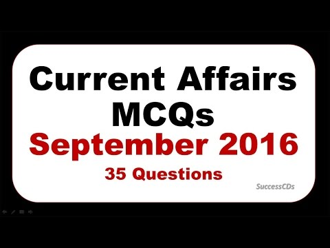 Latest GK September 2016 (Part 1),  Current Affairs 35 MCQs for IBPS PO,Clerical, AFCAT, UPSC CDS