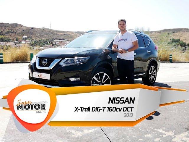 Nissan X-Trail DIG-T 160cv DCT 2019 / Al volante / Review / Supermotoronline.com