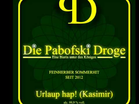 Die Pabofski Droge - Urlaup hap (der Sommerhit) Snippet