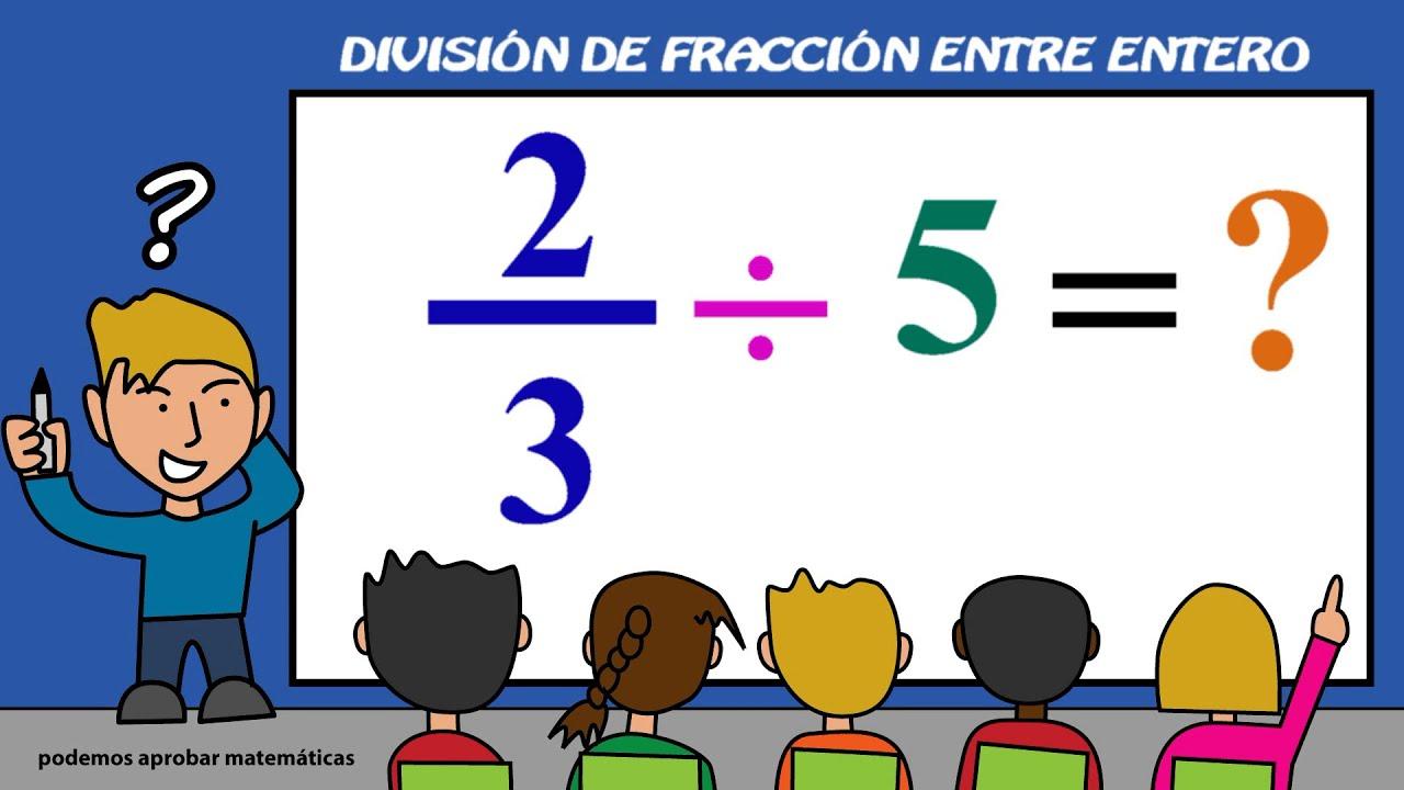 Dividir fracciones y números naturales / Dividir una