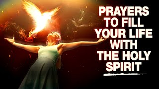 YOU NEED TO HËAR THIS!   Prayers To Invite A Powerful Move Of The Holy Spirit Into Your Life