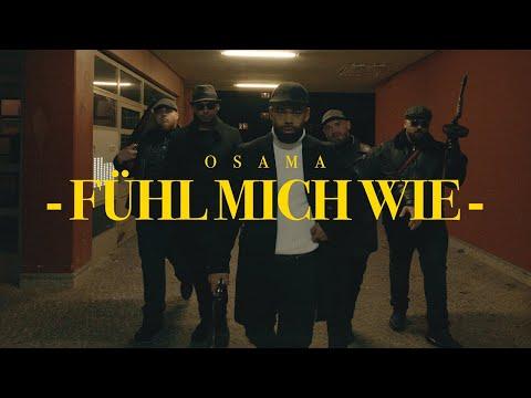 OSAMA - FÜHL MICH WIE (prod. By Wicked)